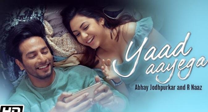 याद आयेगा (Yaad Aayega) Abhay R Naag Kunaal Lyrics in hindi