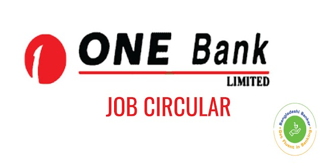 Job Circular: Senior Position for Liability Marketing & Cash Management (SVP/EVP/SEVP) At One Bank Ltd.