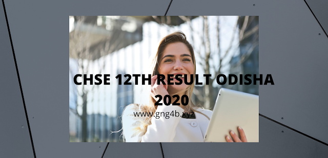 Odisha CHSE 12th Result 2020