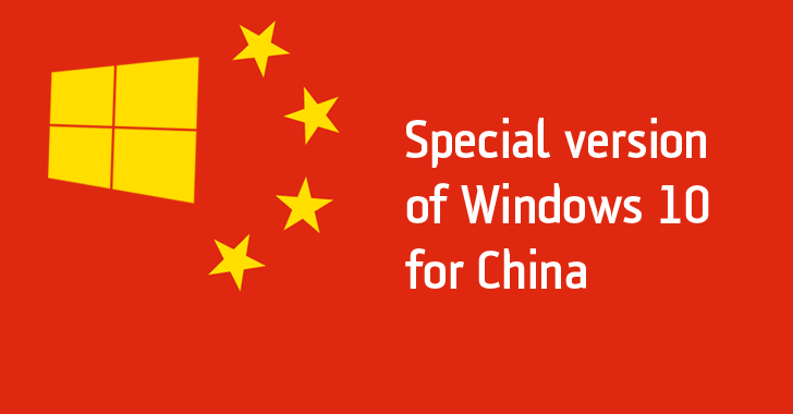 Microsoft built a special version of Windows 10 just for Chinese Government