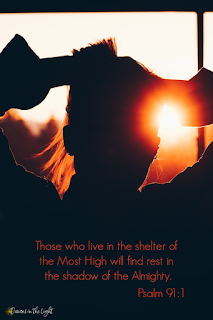 Those who live in the shelter of the Most High will find rest in the shadow of the Almighty.