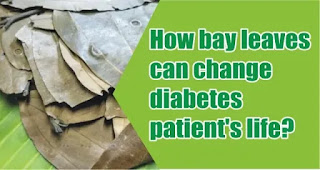 How bay leaves can change diabetes patient's life?