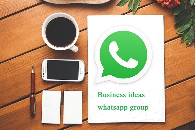 Business ideas whatsapp group
