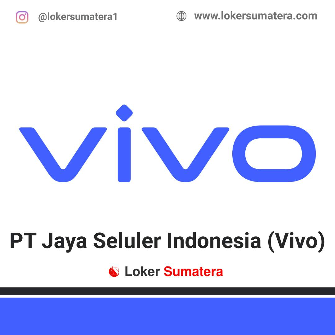 Lowongan Kerja Padang: PT Jaya Seluler Indonesia Januari 2021