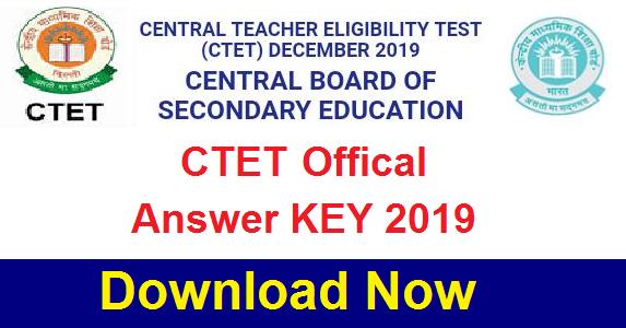 Central Teacher Eligibility Test, CTET 2019 Answer Key