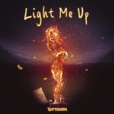 FTampa Drops New Single 'Light Me Up'
