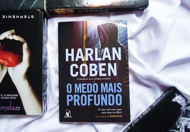 [RESENHA] O Medo Mais Profundo - Harlan Coben (Editora Arqueiro)