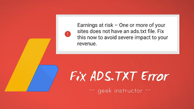 Fix ads.txt file missing AdSense issue in Blogger website