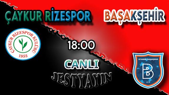 Rizespor - Başakşehir canlı maç izle