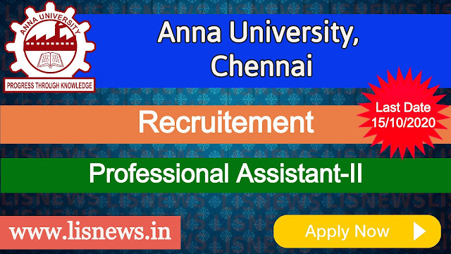 Professional Assistant –II at Anna University, Chennai