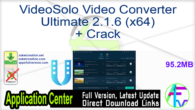 VideoSolo Video Converter Ultimate 2.1.6 (x64) + Crack