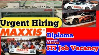 ITI & Diploma Job Vacancy In Maxxis Rubber India Pvt Ltd Sanand, Gujarat