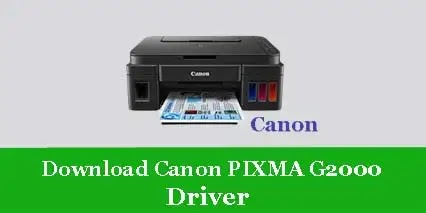 Download Canon PIXMA G2000 Printer Scanner Driver