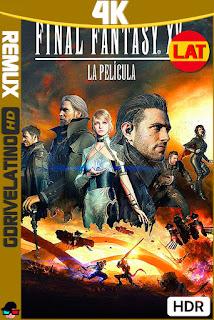 Final Fantasy XV: La Película (2016) BDRemux 4K HDR Latino-Ingles MKV