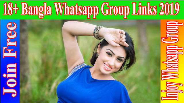 18+ Bangla Whatsapp Group Links 2019