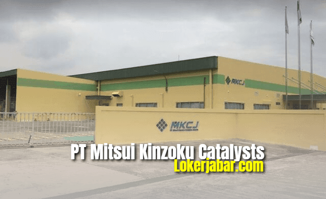 Lowongan Kerja PT. Mitsui Kinzoku Catalysts Jakarta 2021