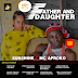 Music: Sunshine ft MC Aproko - Father And Daughter || Out Now