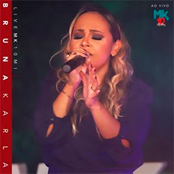 Deixar a Lágrima Rolar (Live) - Bruna Karla