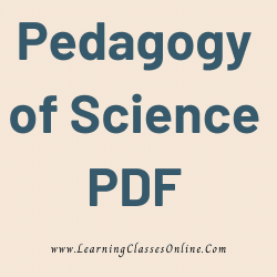 Pedagogy of Science PDF download free in English Medium Language for B.Ed and all courses students, college, universities, and teachers