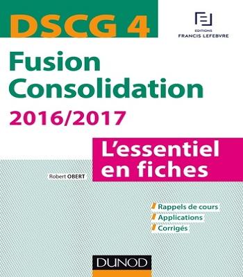DSCG 4 - Fusion Consolidation - 4e éd - L'essentiel en fiches en PDF