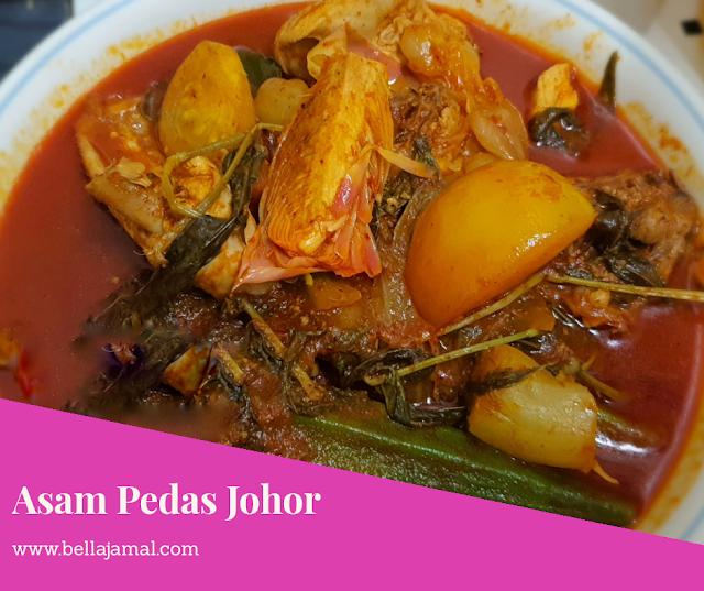 Asam Pedas Ayam Johor Ini Adalah Bellarina Natasya