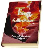 Tidens fullbordan av Peter och Madeleine Wallgren