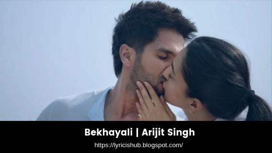 Bekhayali  Arijit Singh (lyricishub)