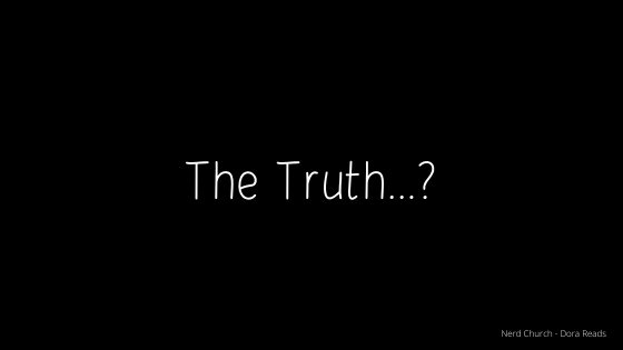 The Truth...? title image. White text on plain black background.