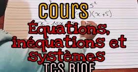 Équations inéquations et systèmes tronc commun biof