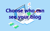 who can see your blog