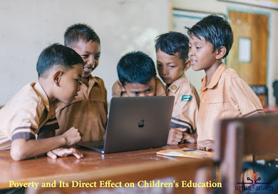 Poverty's effect on children's education, physical effects of poverty on education, cognitive effects of poverty on education, connecting causes and effects