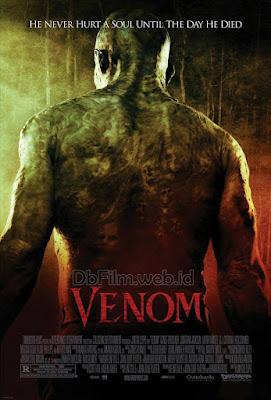 Sinopsis film Venom (2005)