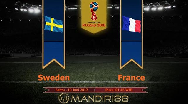 Prediksi Bola : Sweden Vs France , Sabtu 10 Juni 2017 WIB Pukul 01.45 WIB
