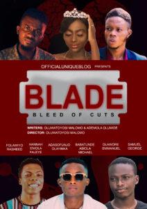 BLADE Nollywood 2020 Movie by Officialuniqueblog