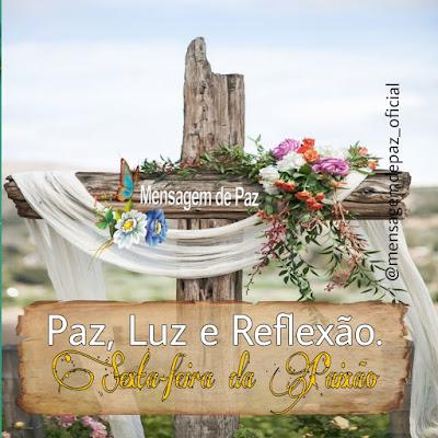 Paz, Luz e Reflexão Sexta-feira da Paixão