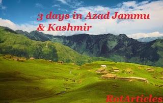 3 days in Azad Jammu & Kashmir