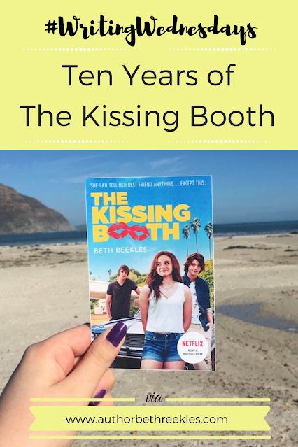 In this week's Writing Wednesdays post, I'm celebrating ten years of The Kissing Booth on Wattpad