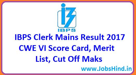 IBPS Clerk Mains Result 2017