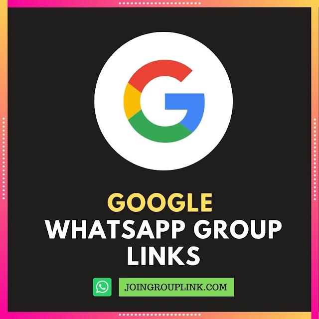 Google WhatsApp Groups: Join 300+ Latest Google WhatsApp Group Links List 2019