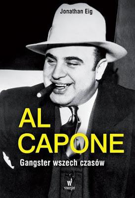Al Capone. Gangster wszech czasów - Jonathan Eig