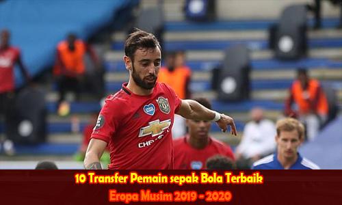 10 Transfer Pemain sepak Bola Terbaik Eropa Musim 2019 - 2020