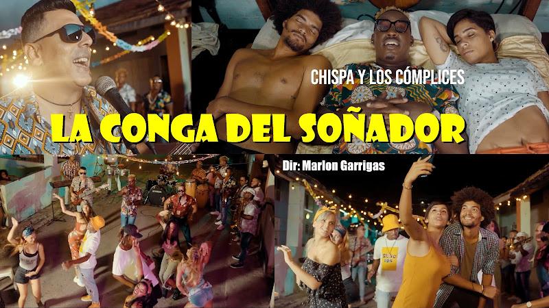 Chispa y los Cómplices - ¨La conga del soñador¨ - Videoclip - Director: Marlon Garrigas. Portal Del Vídeo Clip Cubano