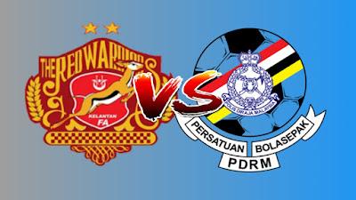 Live Streaming Kelantan vs PDRM Liga Premier 12.4.2019