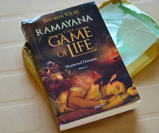 Jyoti's Pages: Shattered Dreams - Book 2 | Ramayana - The Game of Life by Shubha Vilas