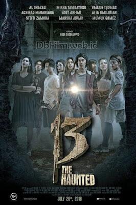 Sinopsis film 13: The Haunted (2018)