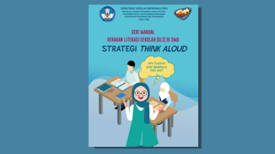 Buku Seri Manual Gerakan Literasi Sekolah (GLS) di SMA Strategi Think Aloud