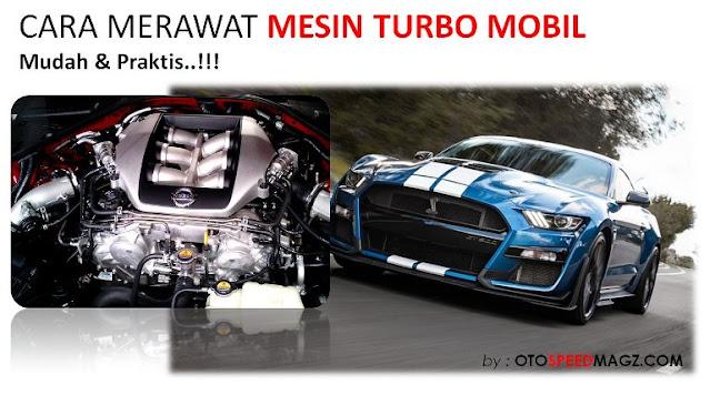 cara-merawat-mesin-turbo-mobil-toyota-honda-suzuki-nissan-daihatsu-terbaru