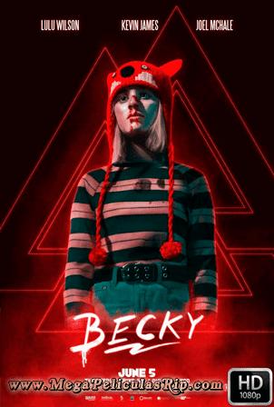 Becky [1080p] [Latino-Ingles] [MEGA]