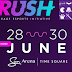Rush 2019 - Gamers, Geeks and Fantasy Freaks – This is your time to shine!