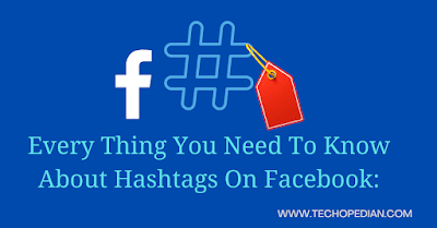 Every Thing You Need To Know About Hashtag On Facebook In 2021?